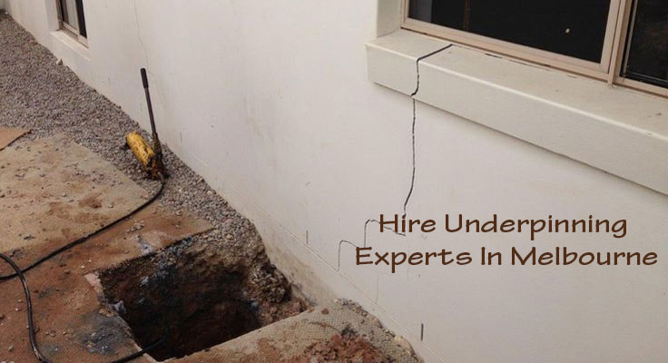 Hire Underpinning Experts In Melbourne